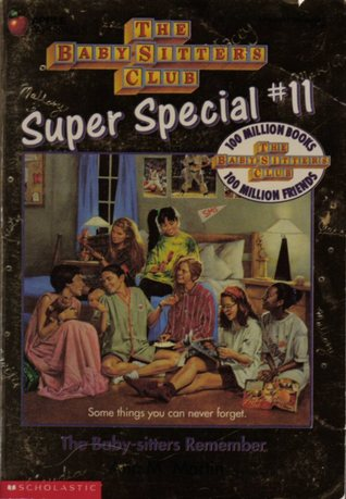 The Baby-Sitters Remember (The Baby-Sitters Club Super Special ...