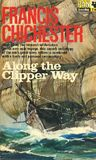 Along The Clipper Way