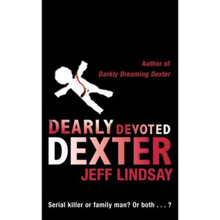 Dearly Devoted Dexter (Dexter, #2)