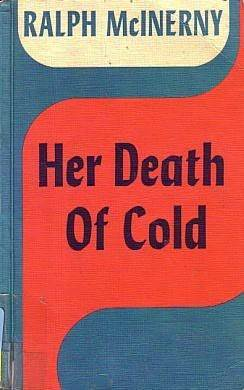 Her Death of Cold (Father Dowling, #1)
