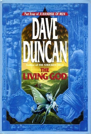 The Living God by Dave Duncan