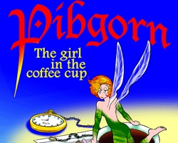 Pibgorn: The Girl in the Coffee Cup