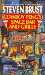 Cowboy Feng's Space Bar and Grill by Steven Brust