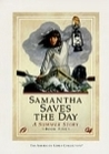 Samantha Saves The Day: A Summer Story (The American Girls Collection, Book 5)