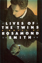 Lives of the Twins by Rosamond Smith