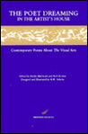 Poet Dreaming In The Artist's House: Contemporary Poems About The Visual Arts