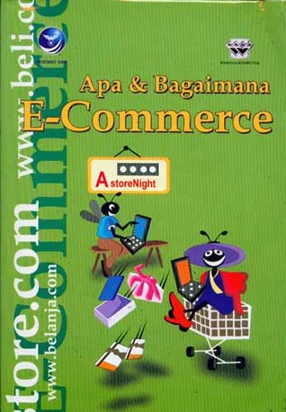 Apa & Bagaimana E-Commerce by Wahana Komputer