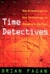 Time Detectives by Brian M. Fagan