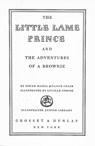 The Little Lame Prince and The Adventures of a Brownie by Dinah Maria Mulock Craik