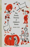 The Family Treasury of Children's Stories: Book 1