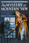 The Mystery at Mountain View (A Barbara Ann Mystery, #2)
