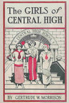 The Girls of Central High (Book 1)