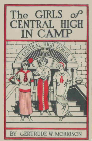 The Girls of Central High in Camp (Book 6)