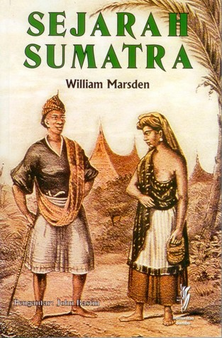 Sejarah Sumatra by William Marsden
