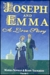 Joseph and Emma: A Love Story (Volume 1)