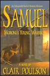 Samuel: Moroni's Young Warrior (Samuel Adventure #1)