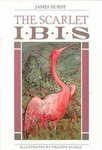 The Scarlet Ibis: The Collection of Wonder