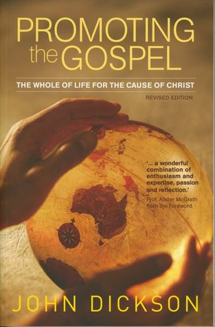 Promoting the Gospel:  A practical guide to the biblical art of sharing your faith