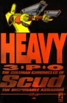 Scud: The Disposable Assassin Vol. 1 - Heavy 3PO