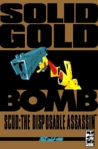 Scud: The Disposable Assassin Vol. 3 - Solid Gold Bomb