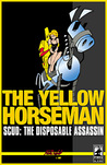 Scud: The Disposable Assassin Vol. 4 - The Yellow Horseman