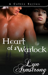 Heart of a Warlock (Celtic Witch, # 3)