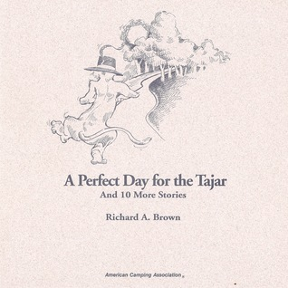 A Perfect Day for the Tajar and Ten More Stories