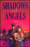 Shadows of Angels: A novel