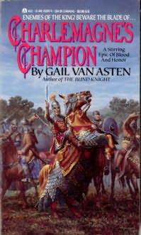 Charlemagne's Champion by Gail Van Asten