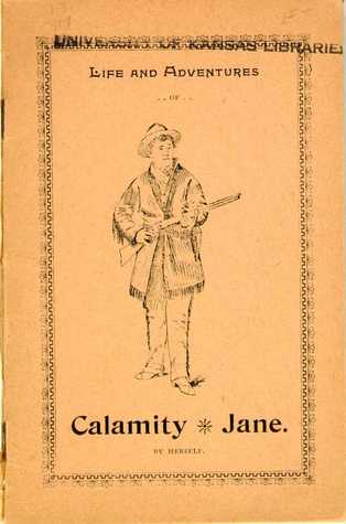 Life and Adventures of Calamity Jane by Calamity Jane