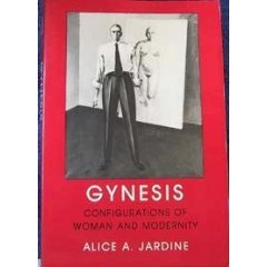 Gynesis: Configurations of Woman and Modernity