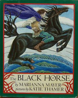 The Black Horse by Marianna Mayer