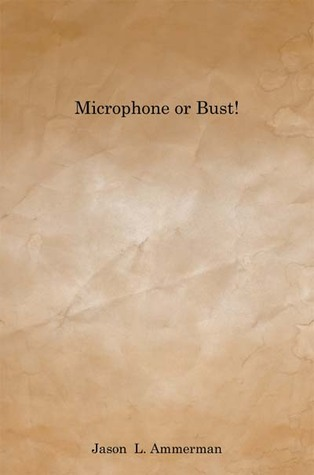 Microphone or Bust!