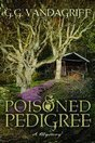 Poisoned Pedigree by G.G. Vandagriff