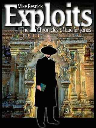 Exploits by Mike Resnick