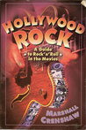 Hollywood Rock: The Ultimate Guide to Rock in the Movies