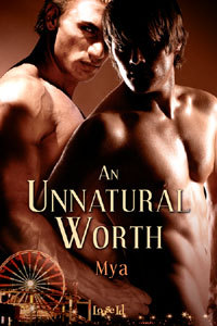 An Unnatural Worth by Mya Lairis
