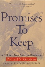 Promises to Keep: A Call for a New American Revolution