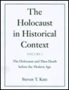 The Holocaust in Historical Context: Volume 1: The Holocaust and Mass Death Before the Modern Age