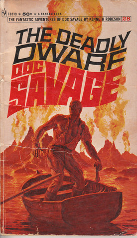 The Deadly Dwarf (Doc Savage (Bantam) #28)