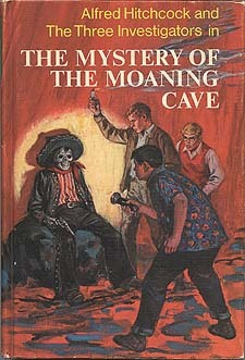 The Mystery of the Moaning Cave (Alfred Hitchcock and The Three Investigators #10)