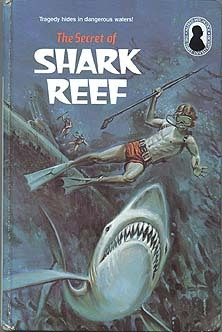 The Secret of Shark Reef by William Arden