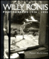 Willy Ronis Photographs 1920-