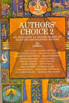 Authors' Choice 2: An Anthology of Stories Chosen by Eighteen Distinguished Writers