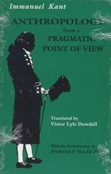Anthropology from a Pragmatic Point of View by Immanuel Kant