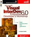 Microsoft Visual InterDev 6.0 Enterprise Developer's Workshop