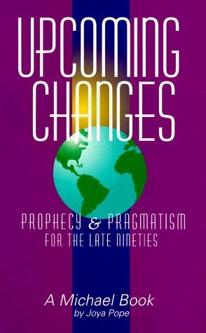 Upcoming Changes: Prophecy & Pragmatism for the Late Nineties