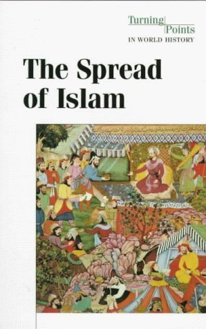 The Spread of Islam by Clarice Swisher