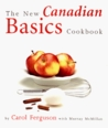 The New Canadian Basics Cookbook