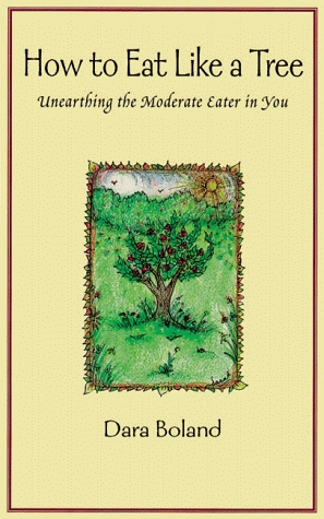 How to Eat Like a Tree: Unearthing the Moderate Eater in You